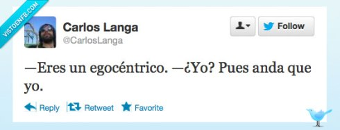 VEF_305819_twitter_vaya_pedazo_de_egocentrico_por_carloslanga